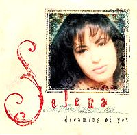 Selena ~ Dreaming of You